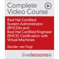 Red Hat Certified System Administrator (RHCSA) and Red Hat Certified Engineer (RHCE) Certification with Virtual Machines