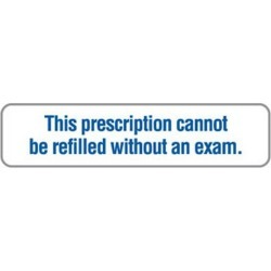 """Prescription Cannot Refill Without Exam 1-5/8"""" x 3/8"""" White/Blue Label (Roll of 500)"""