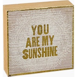 Natural Life You Are My Sunshine Wooden Box Sign