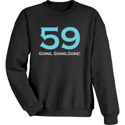 Personalized Going, Going, Gone Shirts - Sweatshirt - Medium